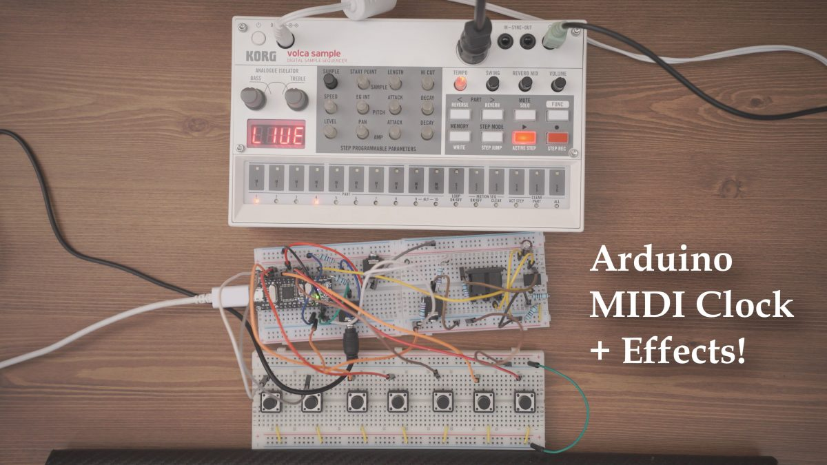 Arduino Midi Clock + Effects for Volca Sample & Drum