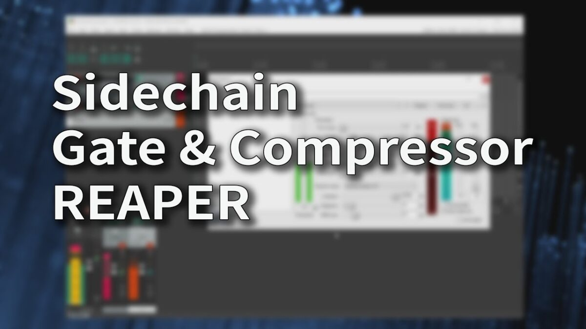 Sidechain Gate & Compressor in REAPER
