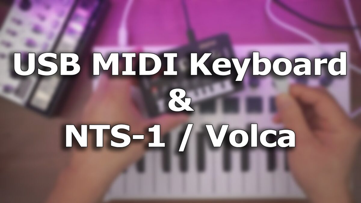 How to use USB MIDI keyboard with NTS-1 or Volca?