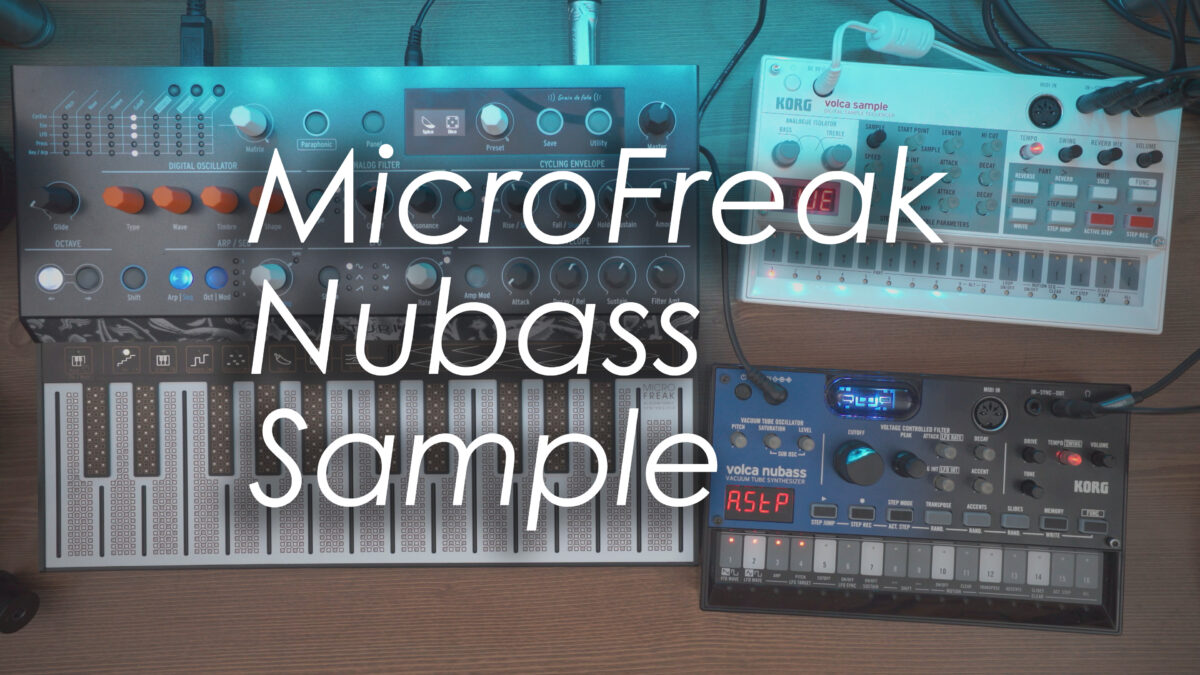 Microfreak + Nubass + Sample = ?!