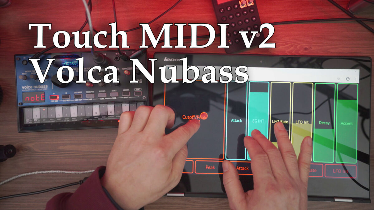 Touch MIDI v2 and Volca Nubass
